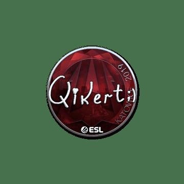 Sticker | qikert (Foil) | Katowice 2019