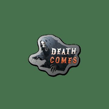 Sticker   Death Comes