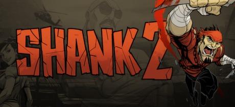 Shank 2 -