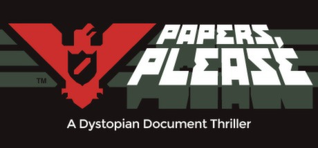 Papers, Please -