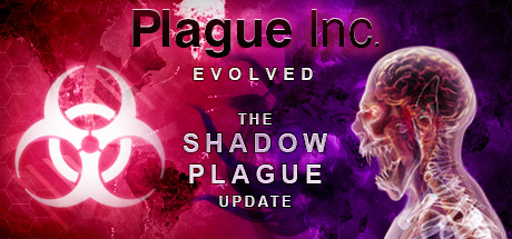 Plague Inc: Evolved -