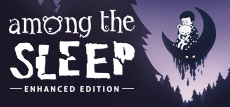 Among the Sleep -