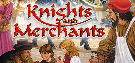 Knights and Merchants -