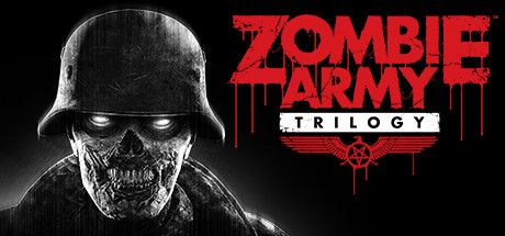 Zombie Army Trilogy -