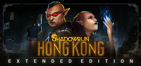 Shadowrun: Hong Kong - Extended Edition -
