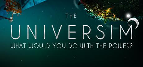 The Universim -