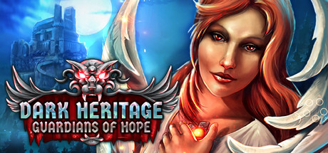 Dark Heritage: Guardians of Hope -
