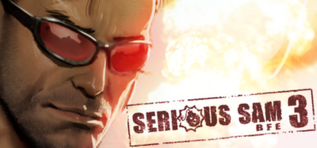 Serious Sam 3: BFE -