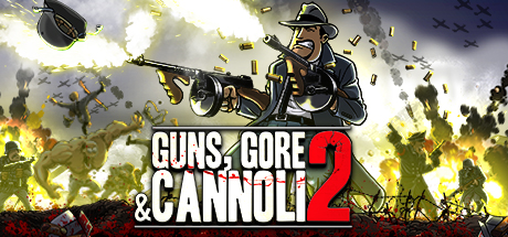 Guns, Gore and Cannoli 2 -