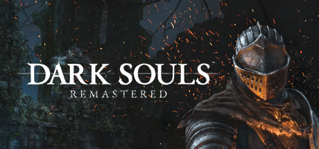DARK SOULS™: REMASTERED -