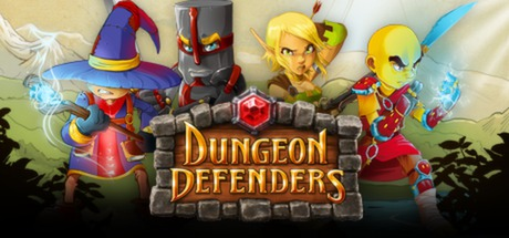 Dungeon Defenders -
