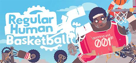 Regular Human Basketball -