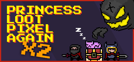 Princess.Loot.Pixel.Again x2 -