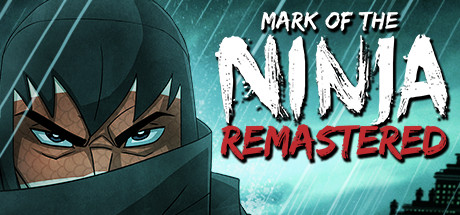 Mark of the Ninja: Remastered -